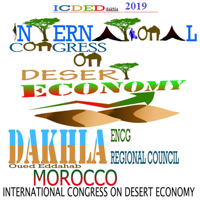 The Dakhla International Congress on Desert and Sahara Economy development 2019